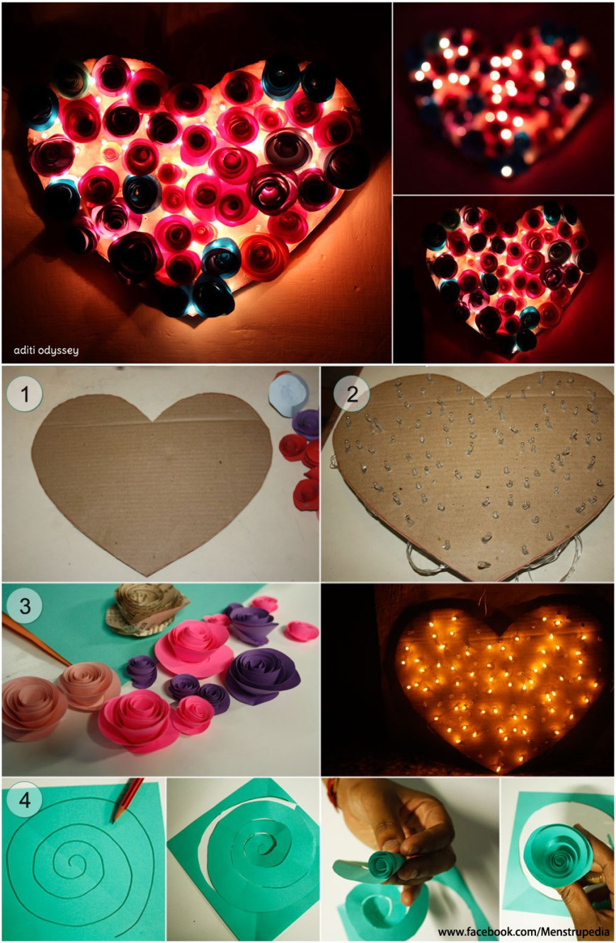 Valentine's Day special: A DIY Heart Lamp 1.	Cut a card board in shape of a heart 2.	Pierce Christmas/LED lights through it 3.	Make lots of paper roses and stick on the heart 4.	This is how you make paper roses